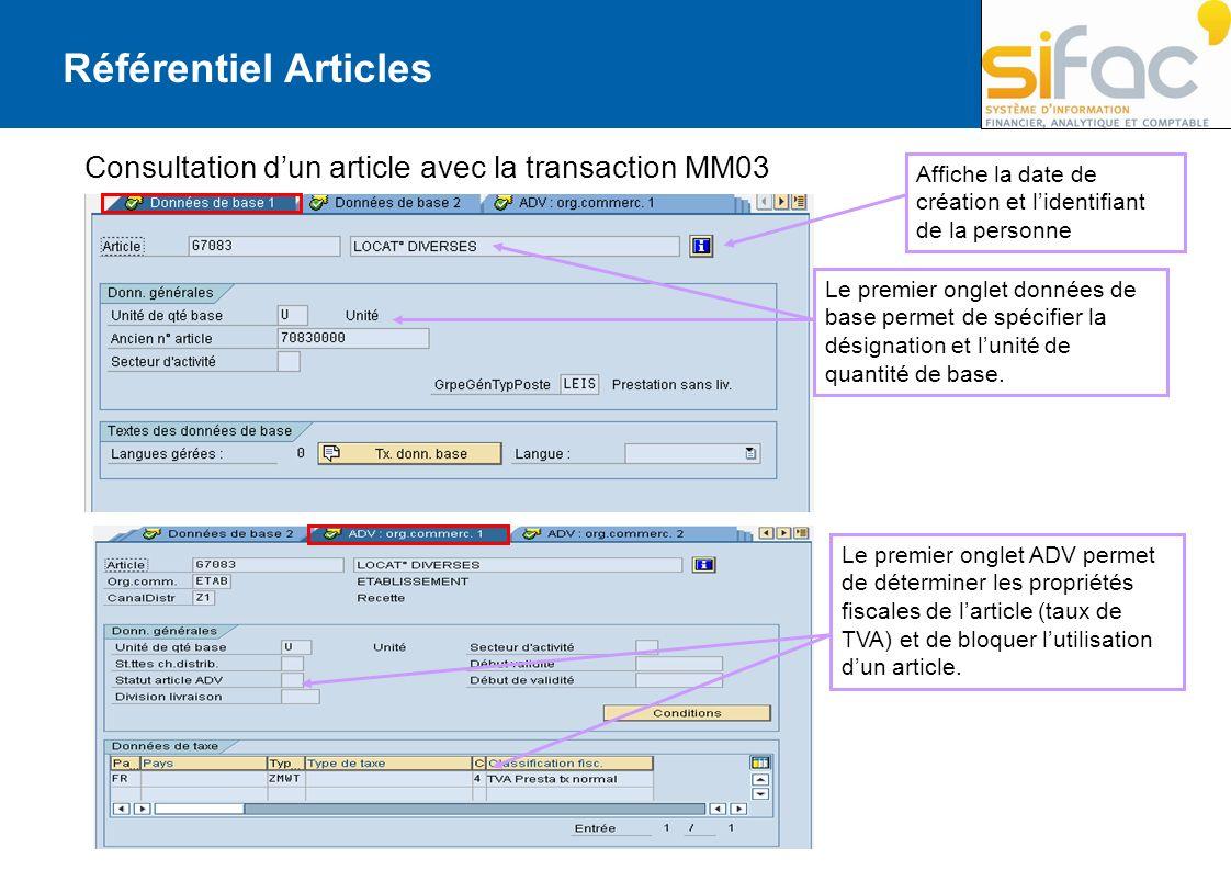 Référentiel Articles Consultation d'un article avec la transaction MM03. Affiche la date de création et l'identifiant de la personne.