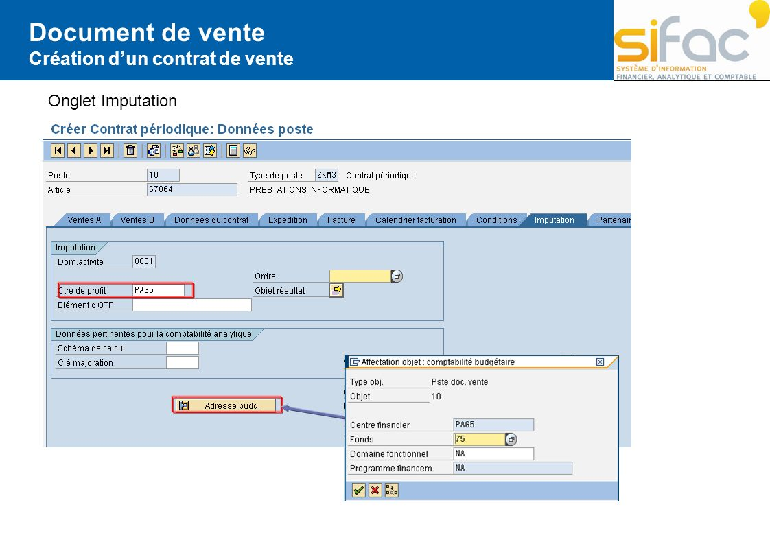Document de vente Création d'un contrat de vente Onglet Imputation