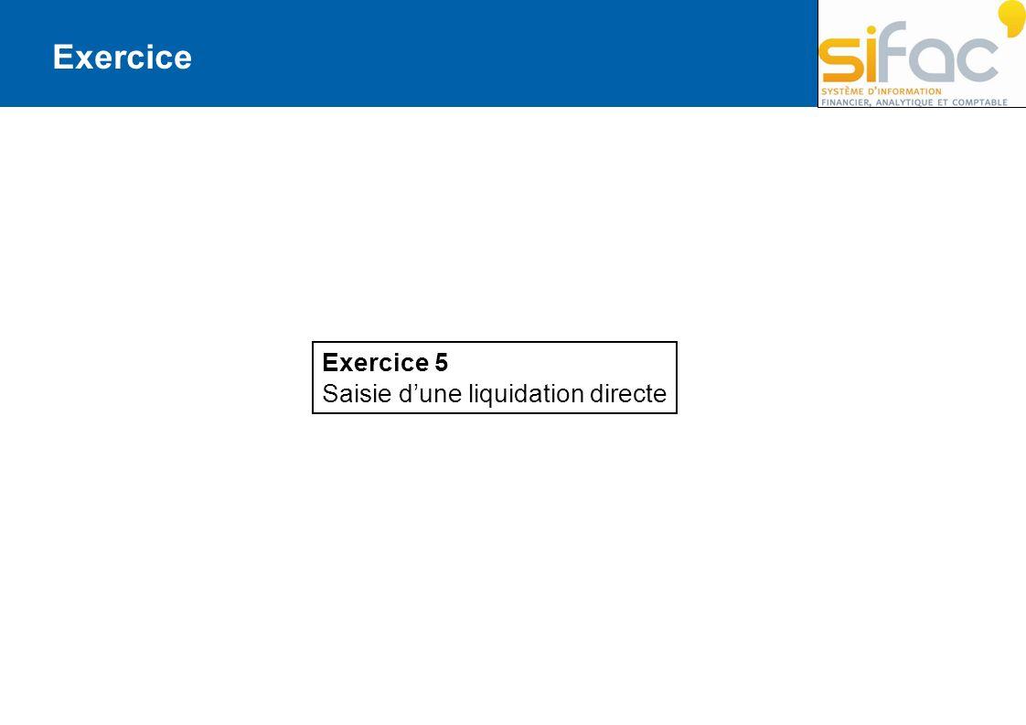 Exercice Exercice 5 Saisie d'une liquidation directe