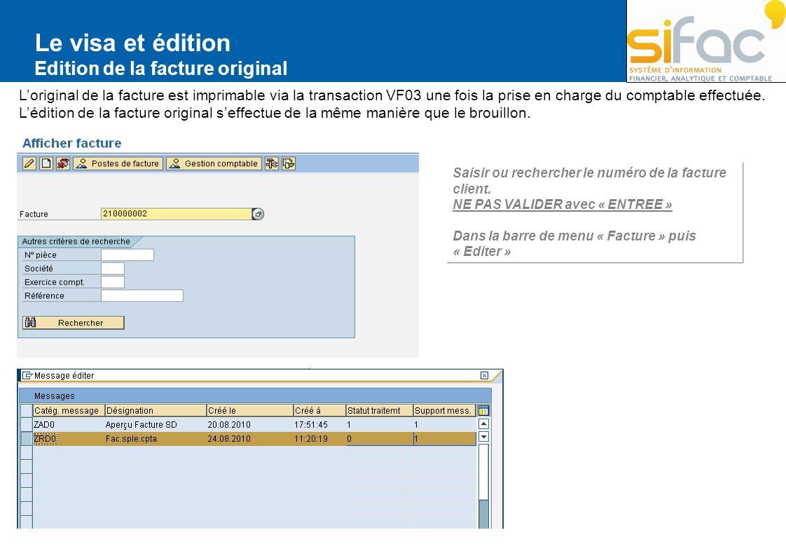 Le visa et édition Edition de la facture original