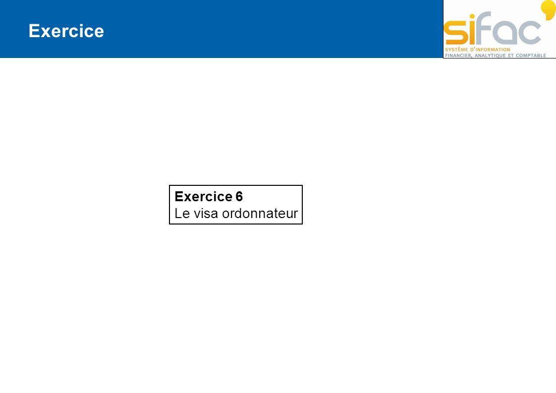 Exercice Exercice 6 Le visa ordonnateur