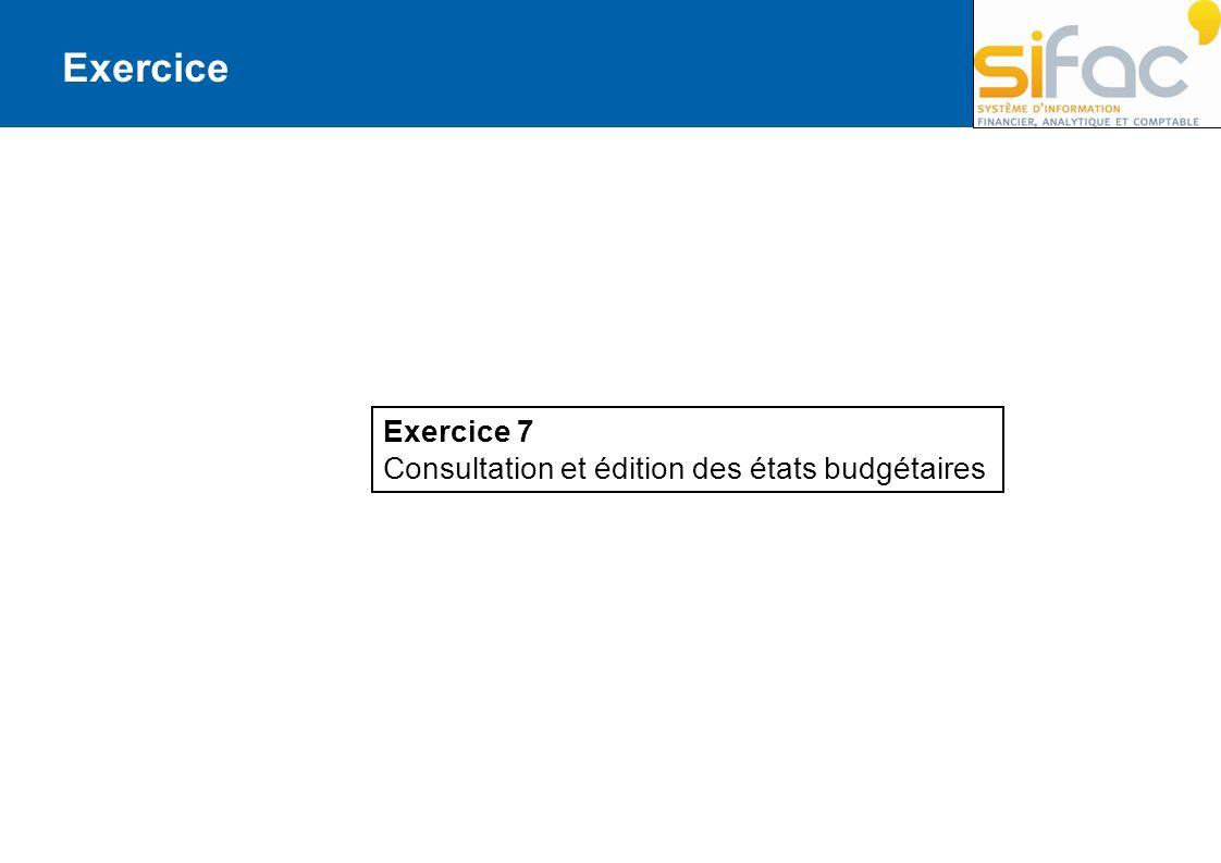 Exercice Exercice 7 Consultation et édition des états budgétaires