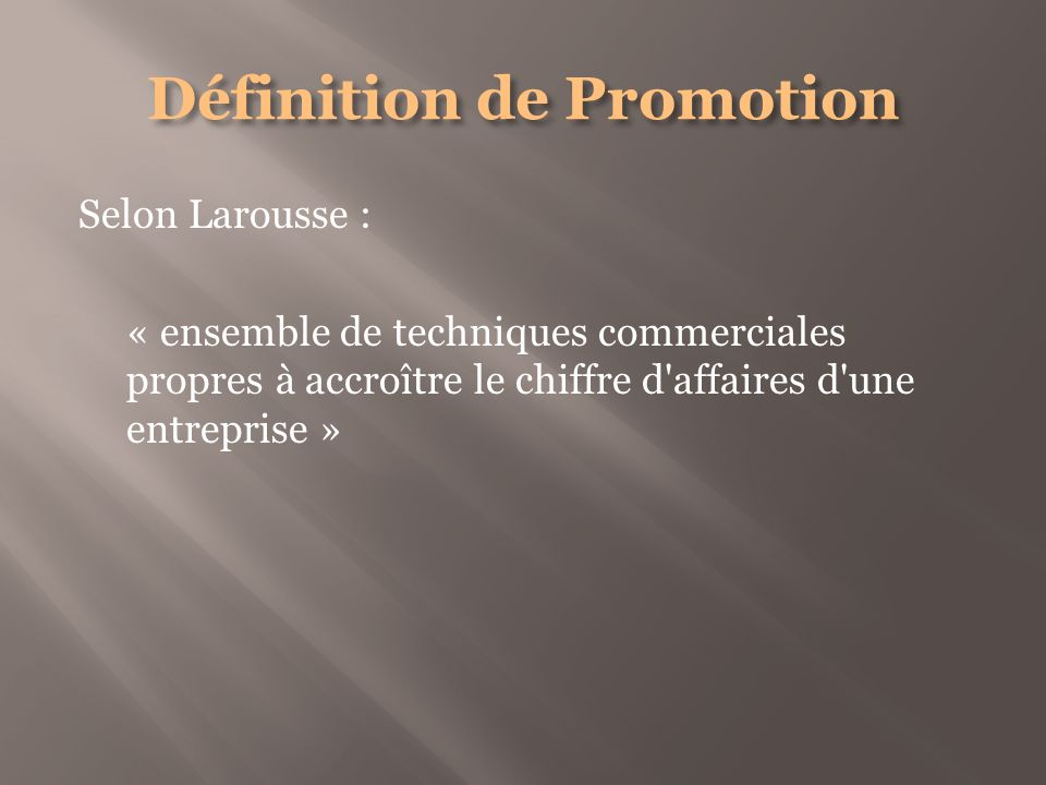 Définition de Promotion