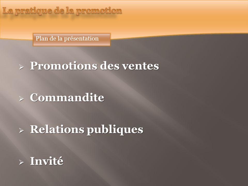 Promotions des ventes Commandite Relations publiques Invité