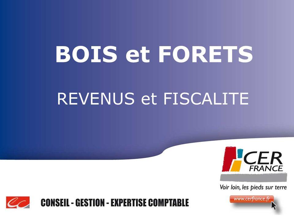 BOIS et FORETS REVENUS et FISCALITE Bois Energie 17 decembre 2009