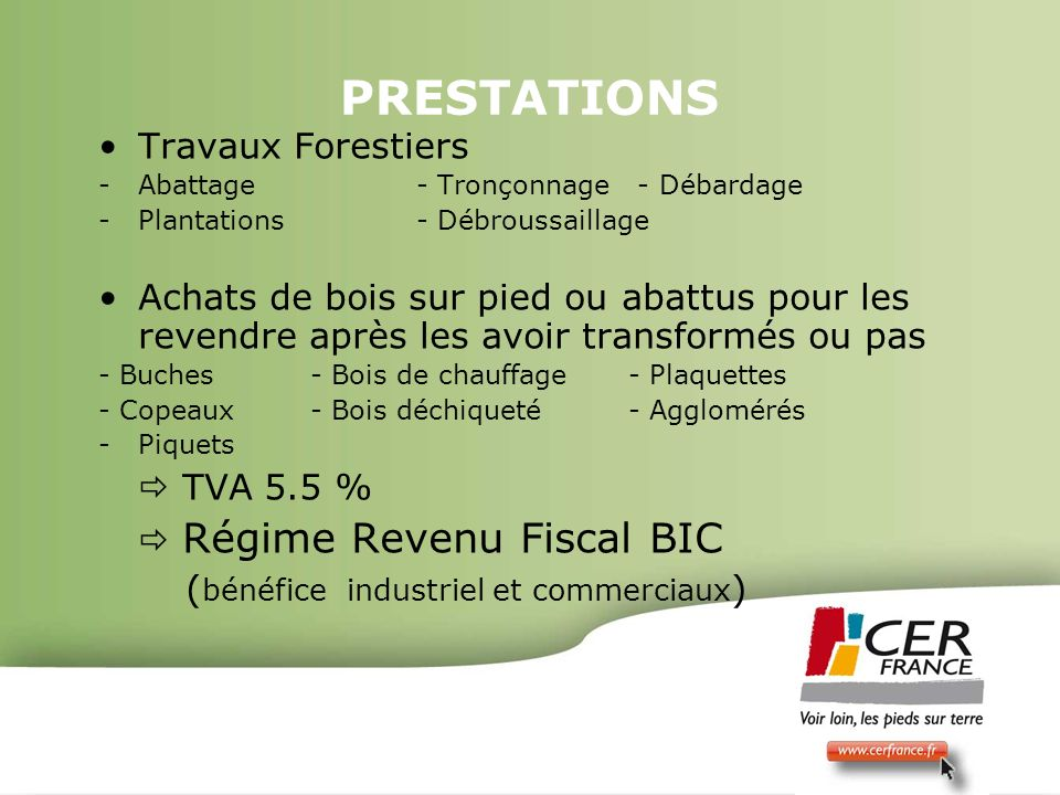PRESTATIONS Travaux Forestiers