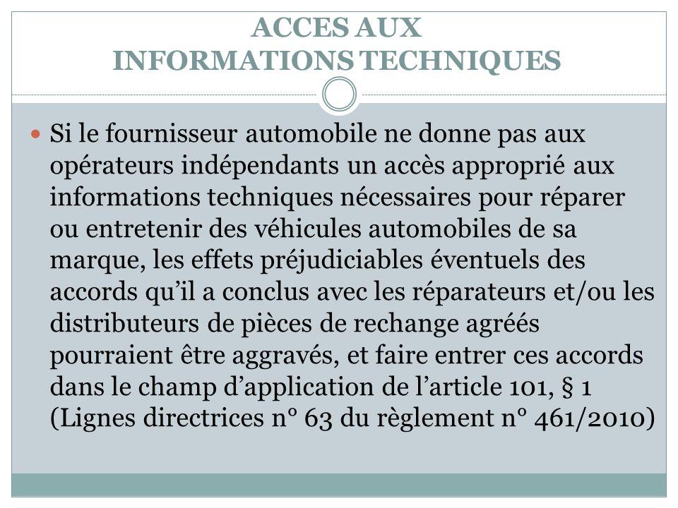 ACCES AUX INFORMATIONS TECHNIQUES