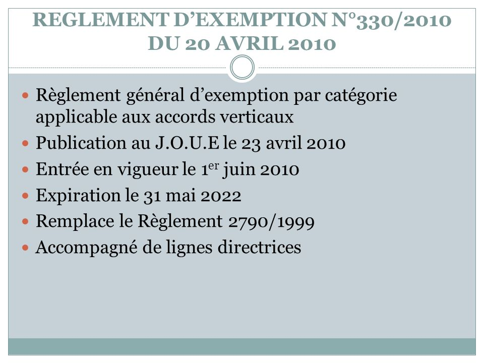 REGLEMENT D'EXEMPTION N°330/2010 DU 20 AVRIL 2010