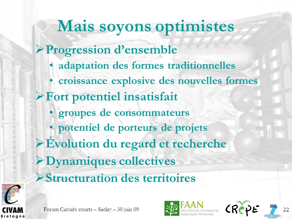 Mais soyons optimistes