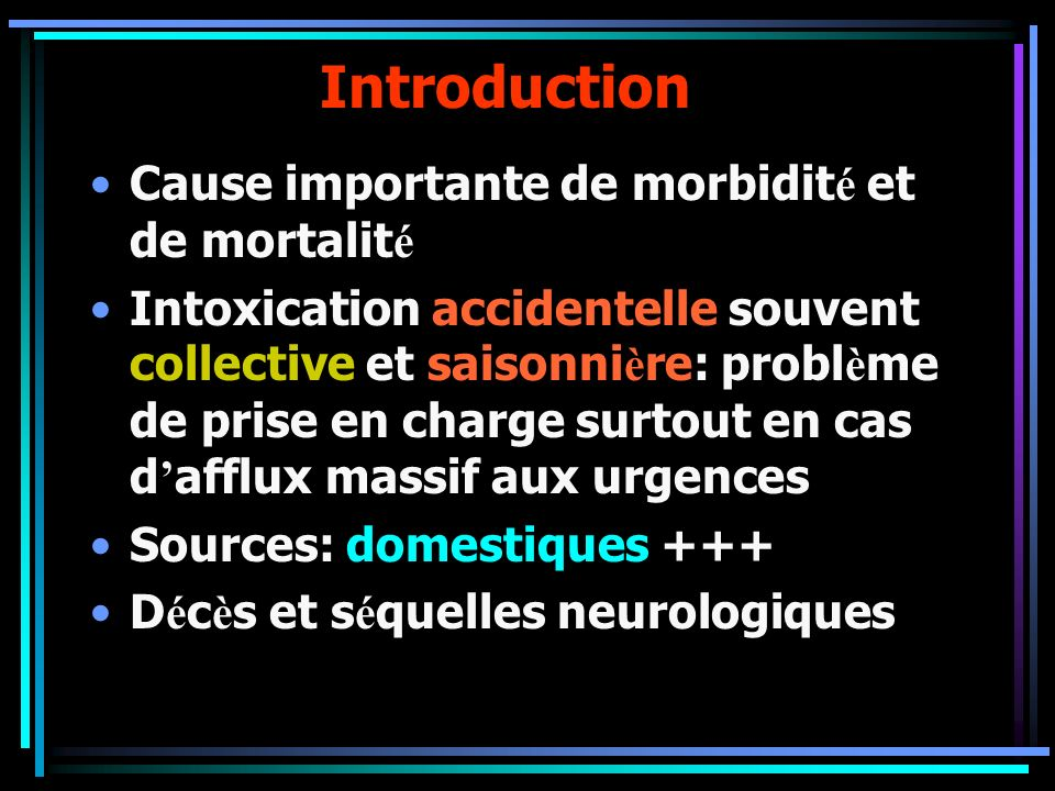 Introduction Cause importante de morbidité et de mortalité