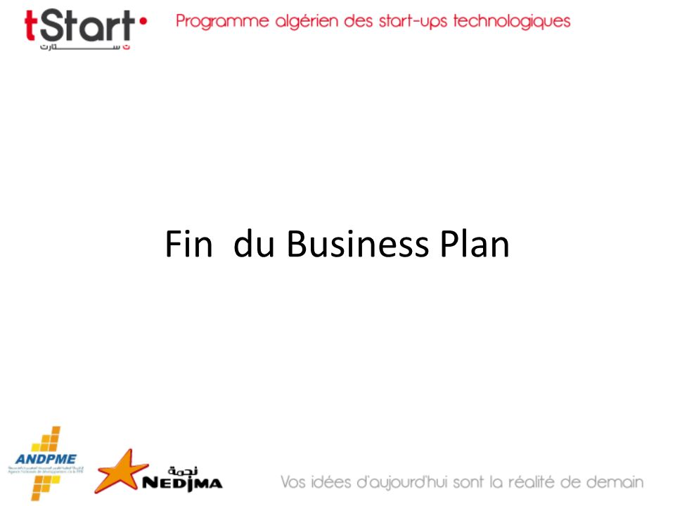 Fin du Business Plan