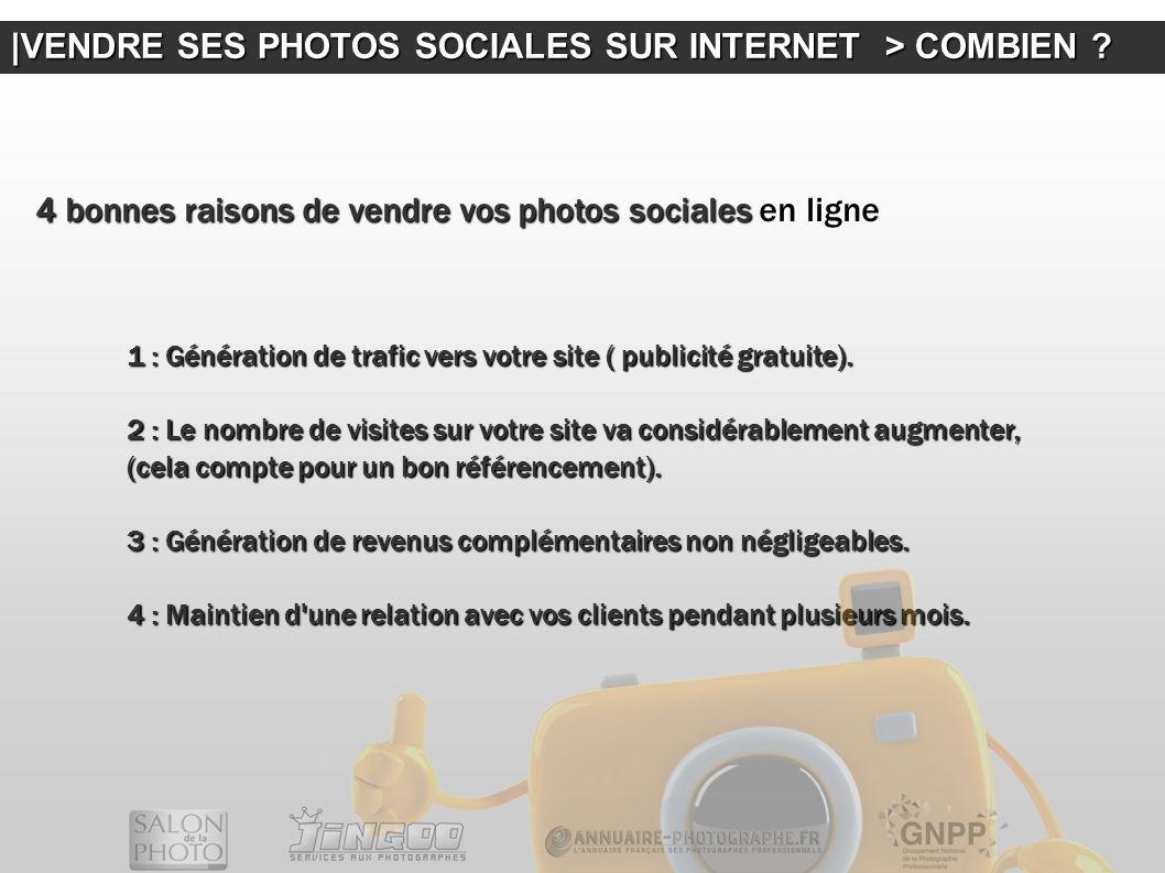 |VENDRE SES PHOTOS SOCIALES SUR INTERNET > COMBIEN
