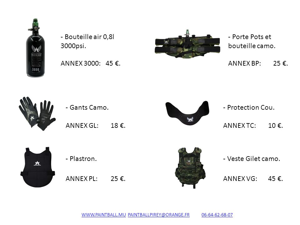 WWW.PAINTBALL.MU PAINTBALLPIREY@ORANGE.FR 06-64-62-68-07