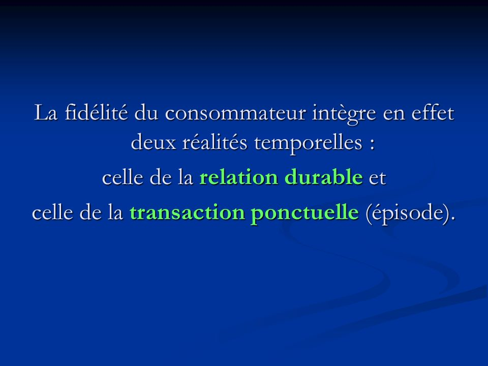 celle de la relation durable et