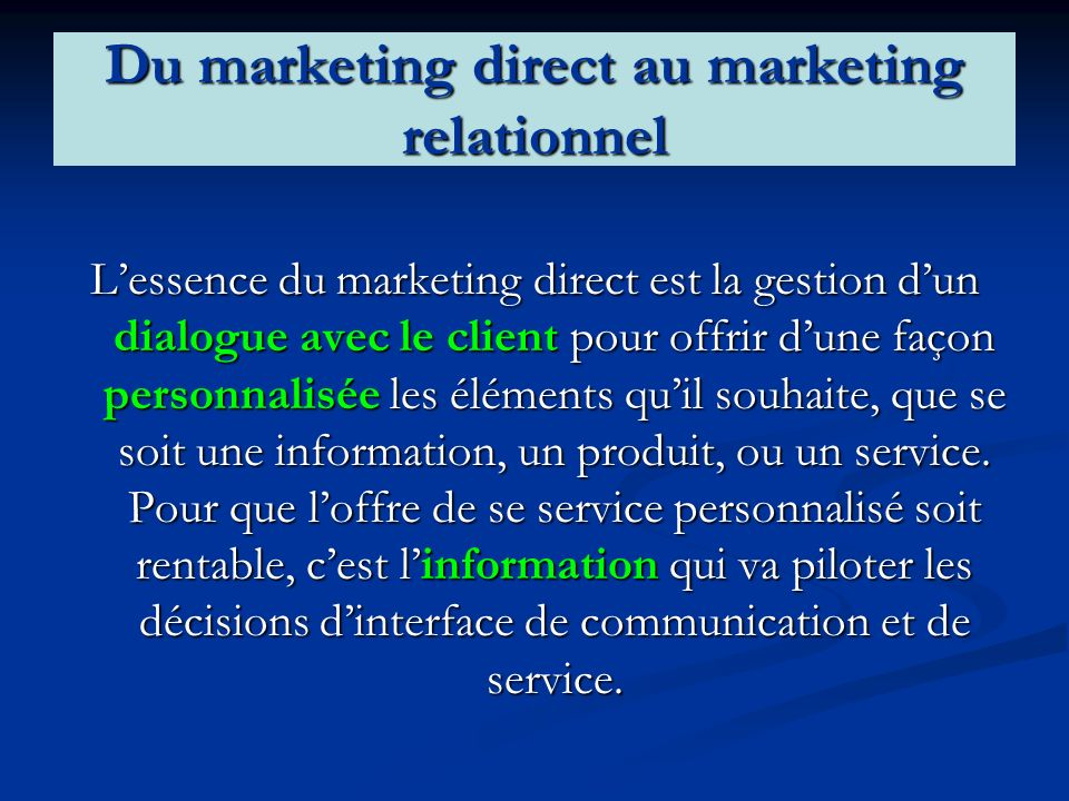 Du marketing direct au marketing relationnel