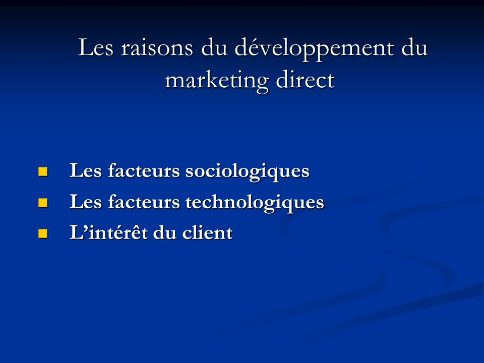 Les raisons du développement du marketing direct