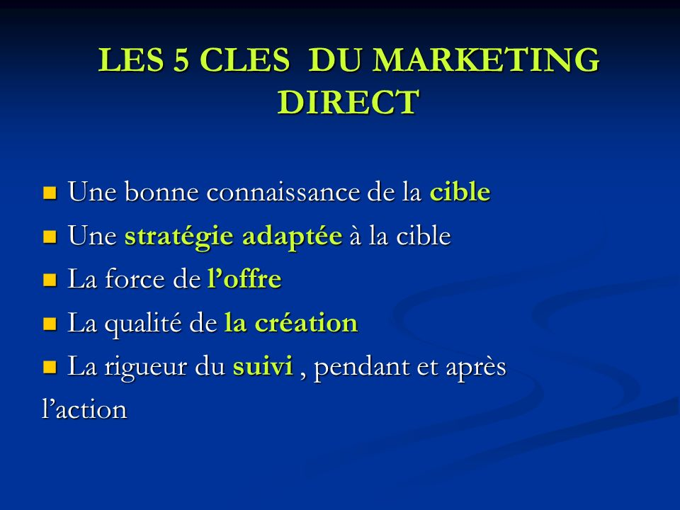 LES 5 CLES DU MARKETING DIRECT