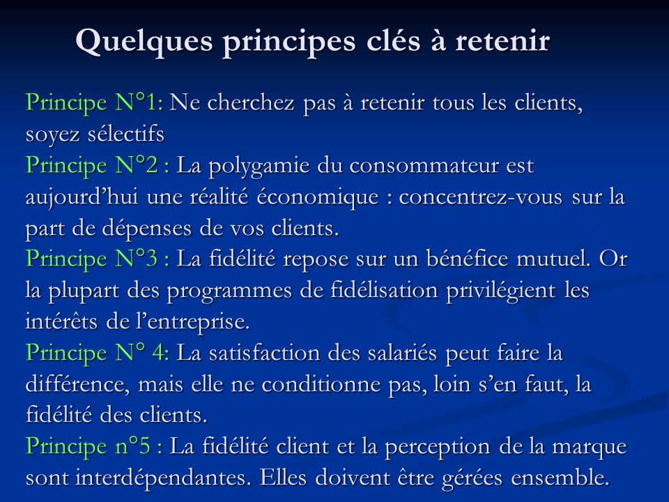 Quelques principes clés à retenir