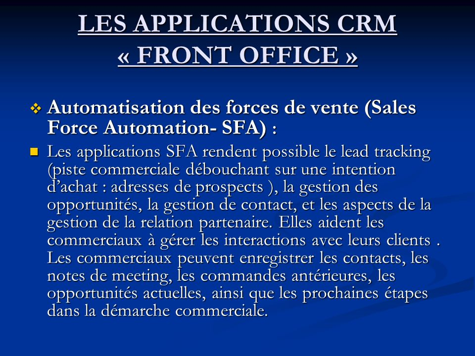 LES APPLICATIONS CRM « FRONT OFFICE »