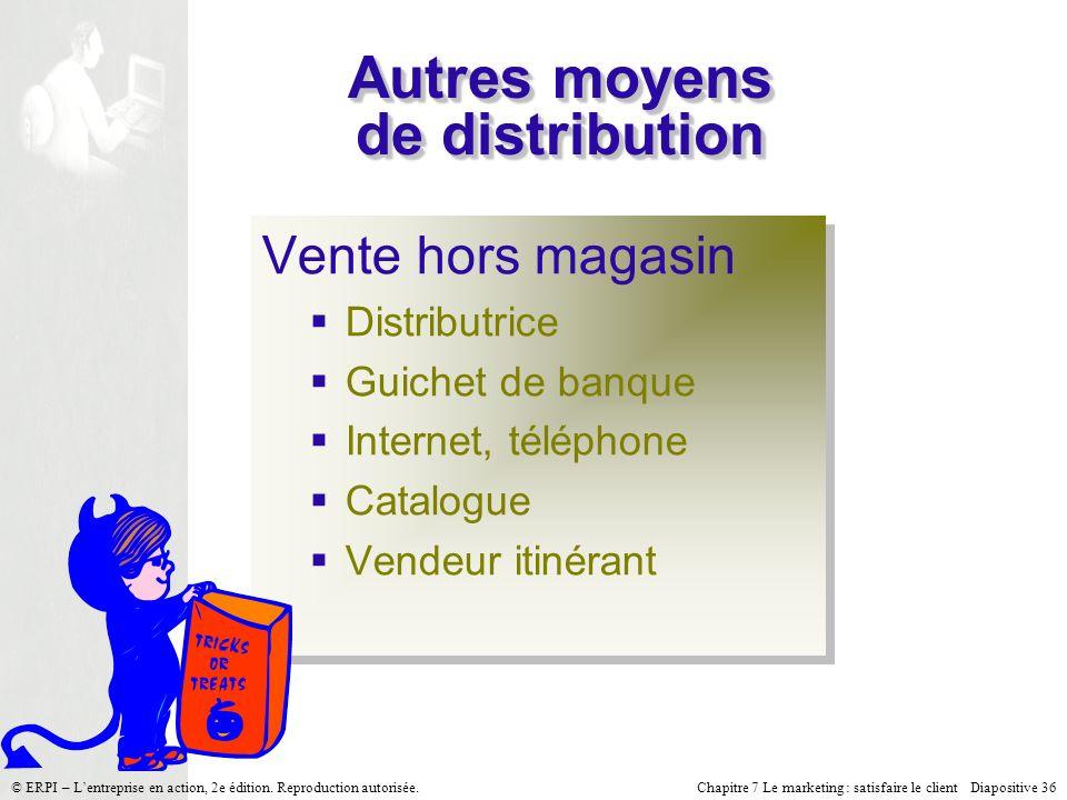 Autres moyens de distribution