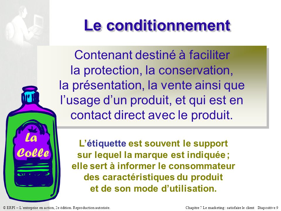 Le conditionnement