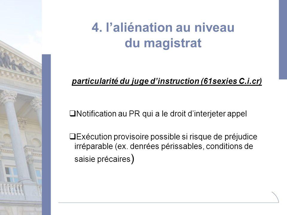 4. l'aliénation au niveau du magistrat