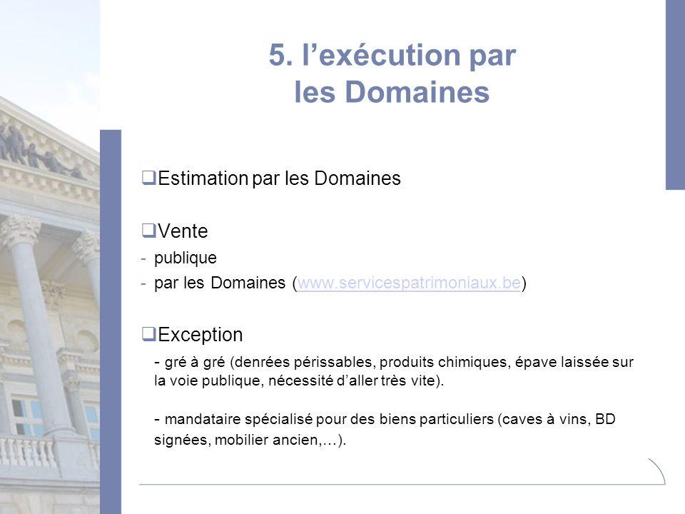 5. l'exécution par les Domaines