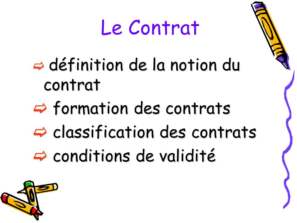 Le Contrat formation des contrats classification des contrats