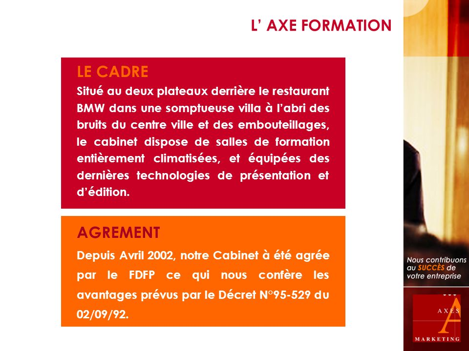 L' AXE FORMATION LE CADRE AGREMENT