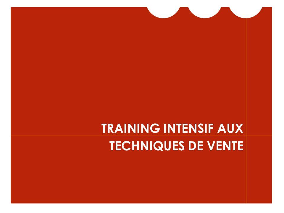 TRAINING INTENSIF AUX TECHNIQUES DE VENTE