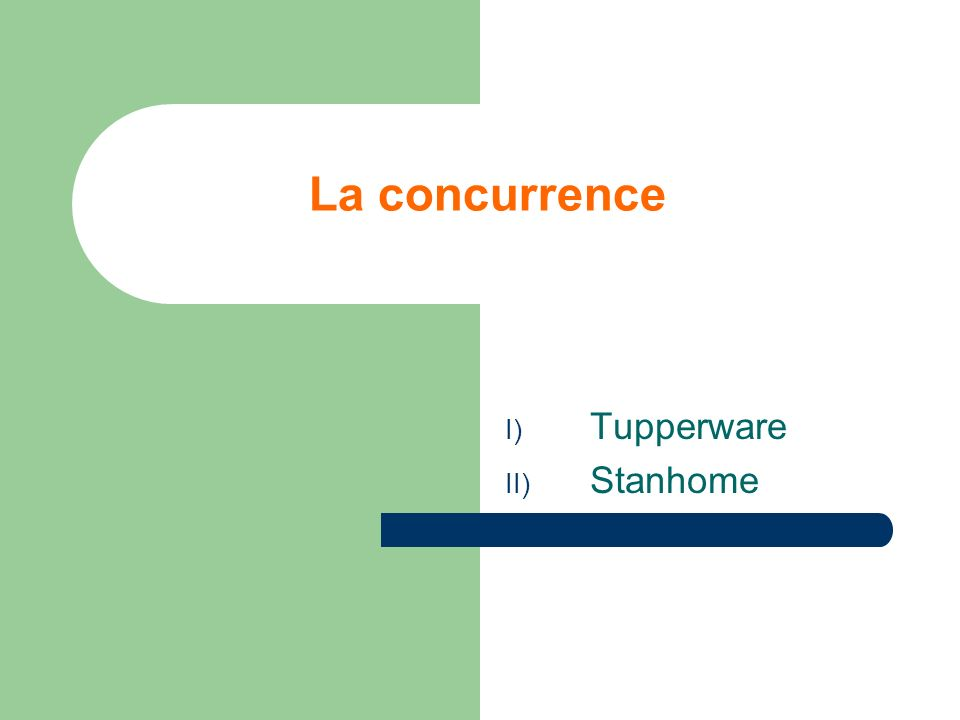 La concurrence Tupperware Stanhome