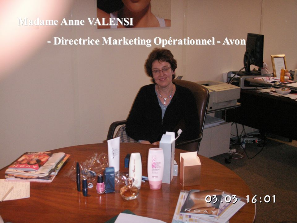 Madame Anne VALENSI - Directrice Marketing Opérationnel - Avon