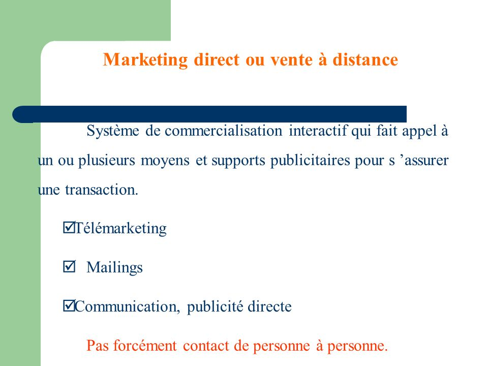 Marketing direct ou vente à distance