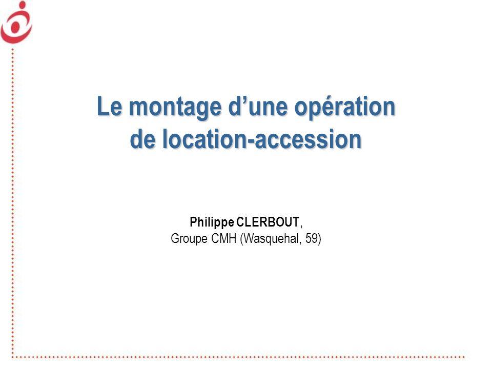 Le montage d'une opération de location-accession