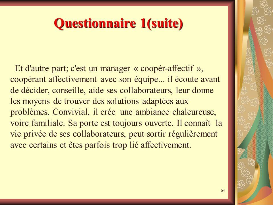 Questionnaire 1(suite)