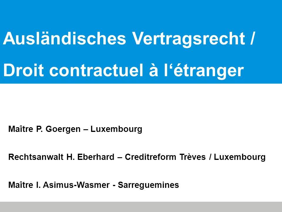 Ausländisches Vertragsrecht / Droit contractuel à l'étranger