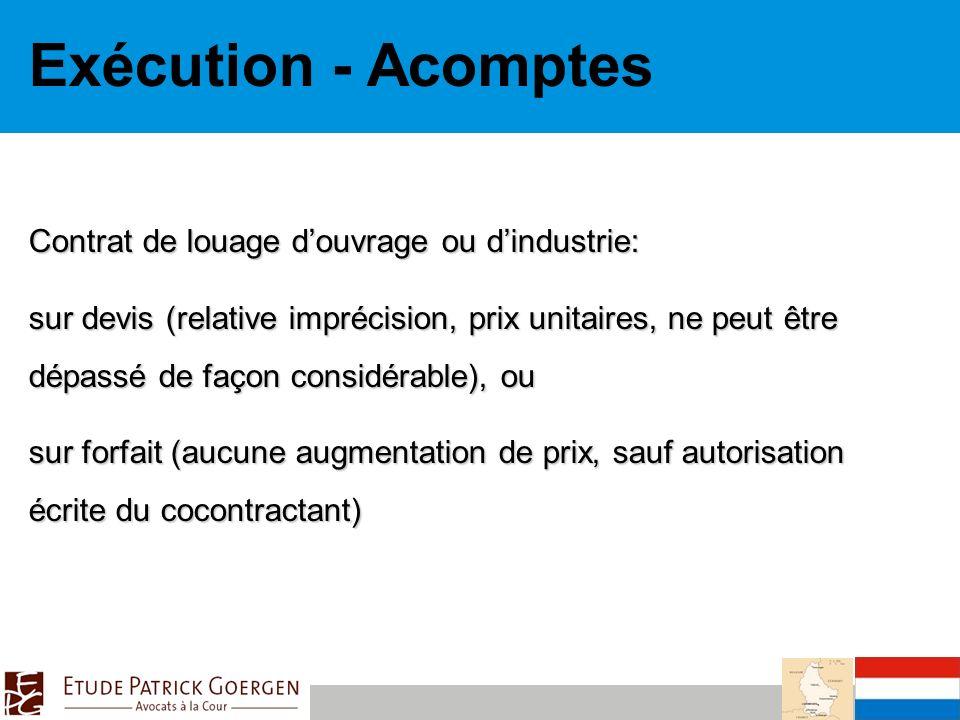 Exécution - Acomptes Contrat de louage d'ouvrage ou d'industrie:
