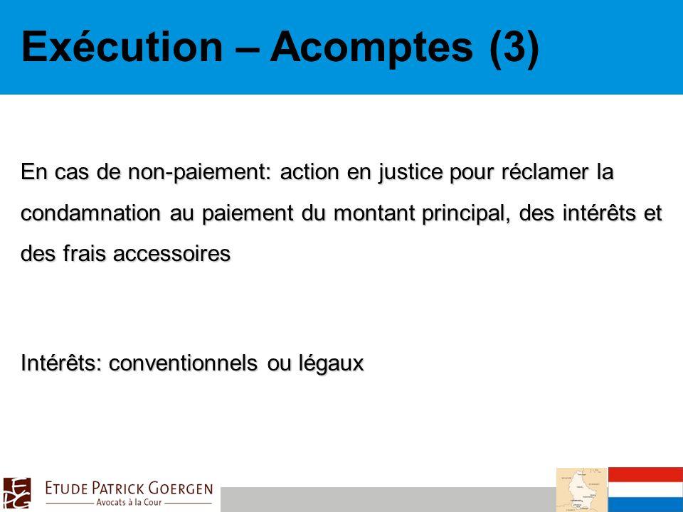 Exécution – Acomptes (3)