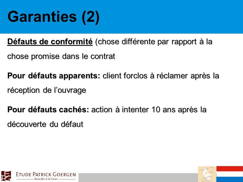 Garanties (2) Défauts de conformité (chose différente par rapport à la chose promise dans le contrat.