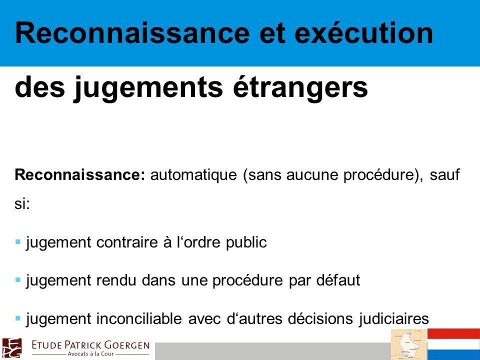 Reconnaissance et exécution des jugements étrangers