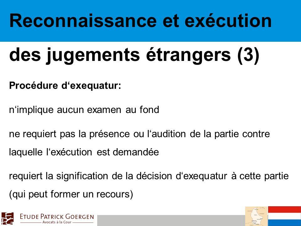 Reconnaissance et exécution des jugements étrangers (3)