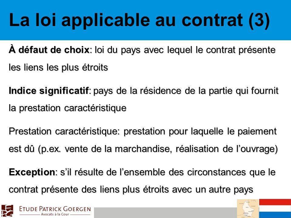 La loi applicable au contrat (3)