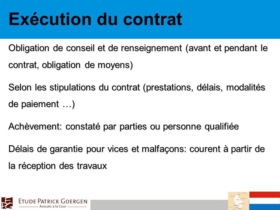 Exécution du contrat Obligation de conseil et de renseignement (avant et pendant le contrat, obligation de moyens)
