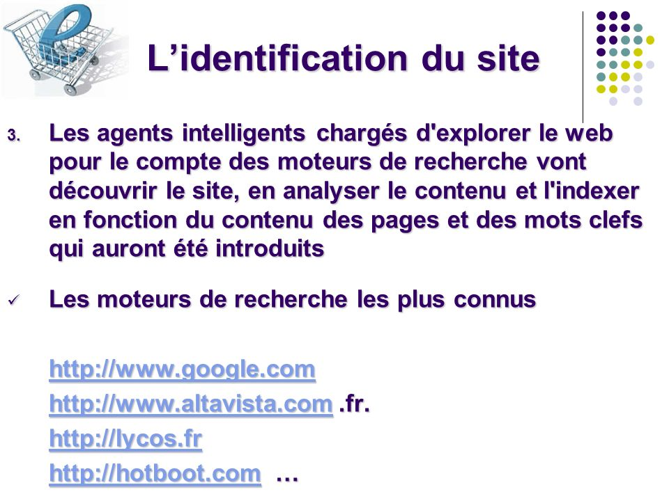 L'identification du site
