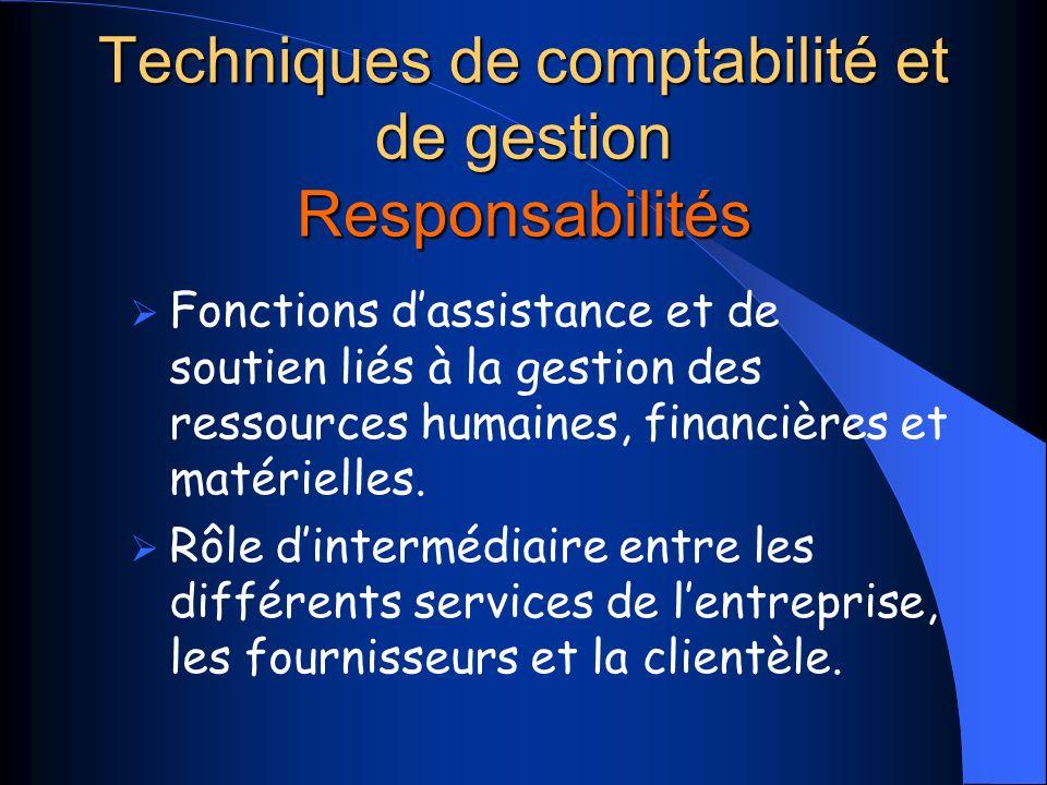 Techniques de comptabilité et de gestion Responsabilités