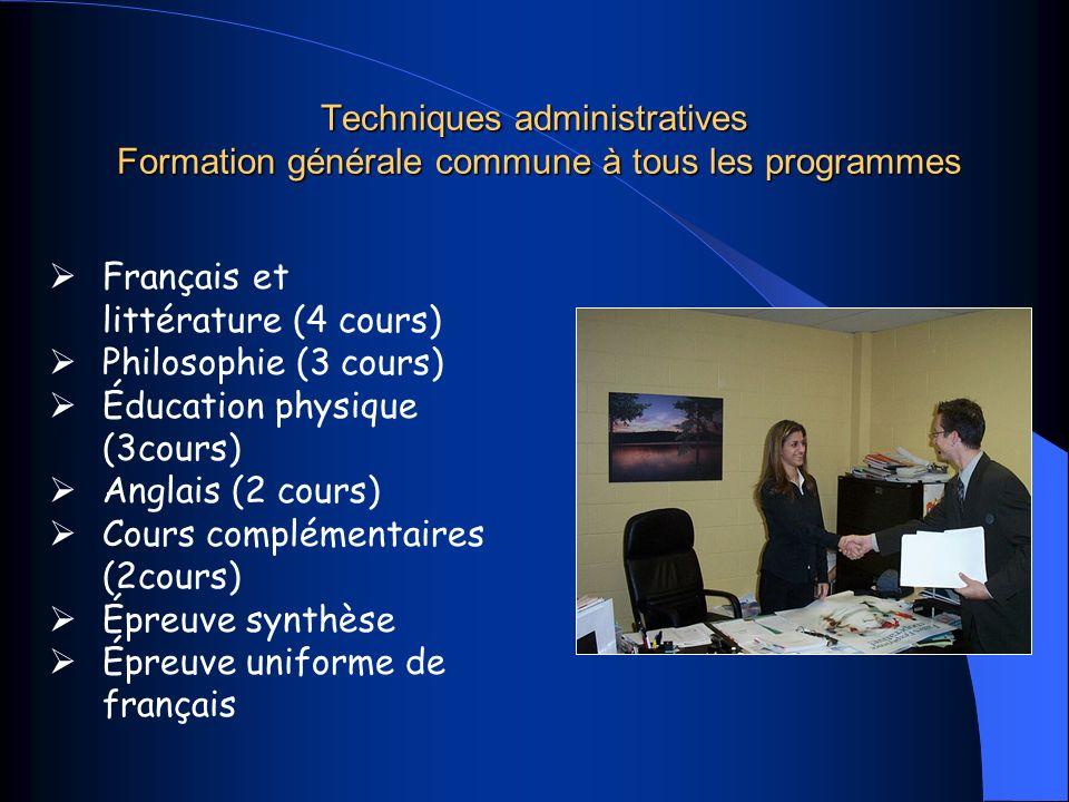 Techniques administratives Formation générale commune à tous les programmes