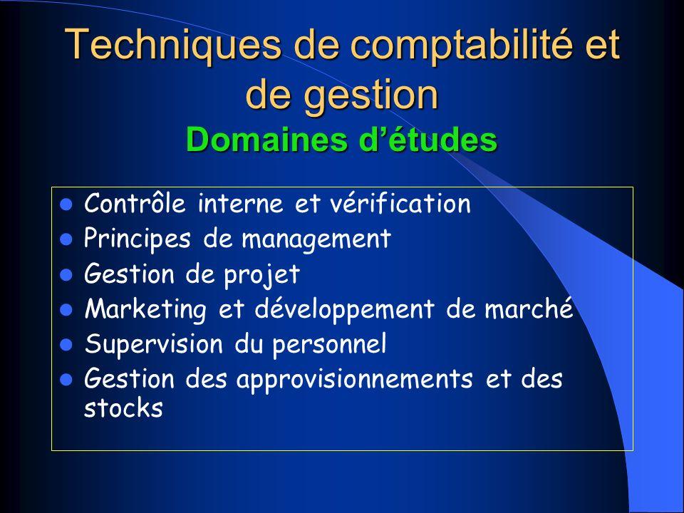 Techniques de comptabilité et de gestion Domaines d'études