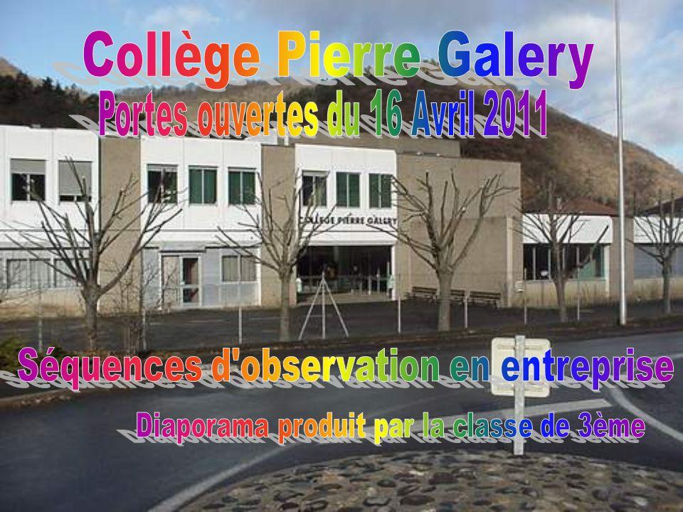 Collège Pierre Galery Séquences d observation en entreprise