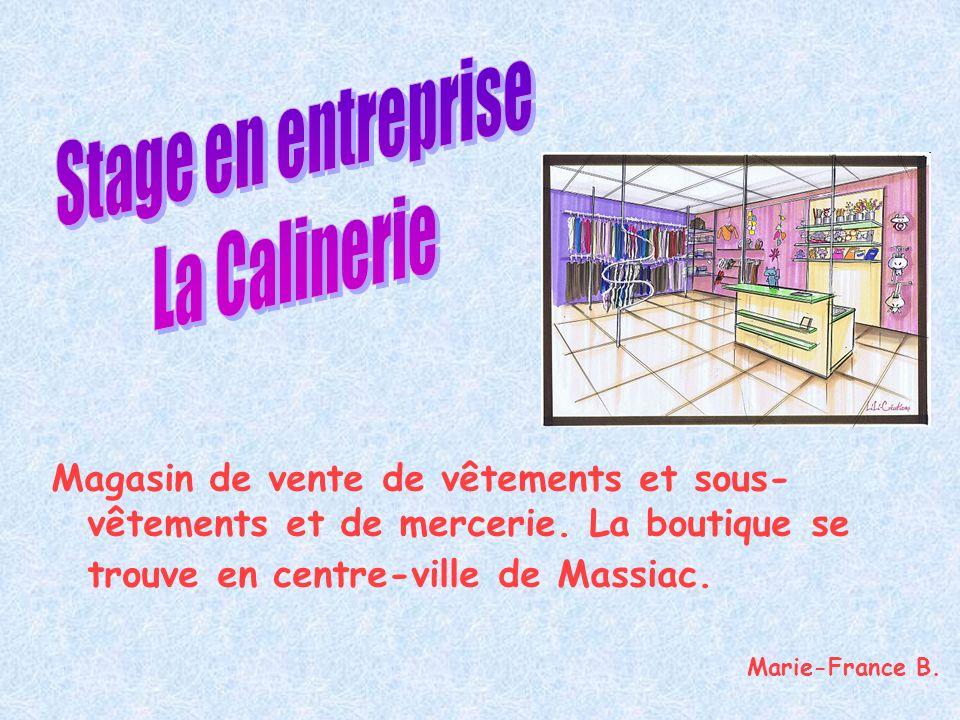 Stage en entreprise La Calinerie