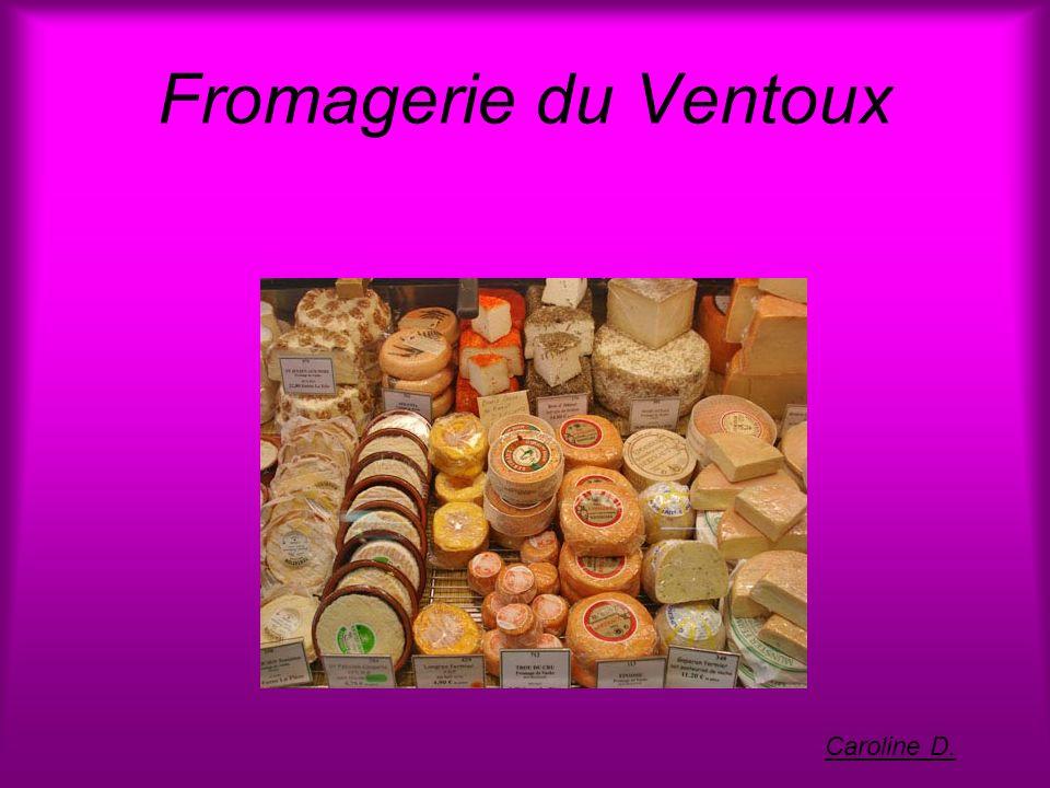 Fromagerie du Ventoux Caroline D.